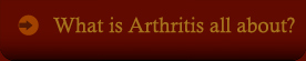 What is Arthritis all about?